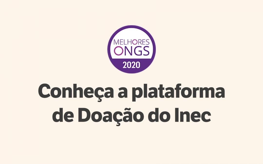 Dia de Doar, conheça a nova plataforma de doação do Inec.